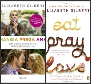 """Eat pray love""-""Mangia prega ama"""