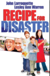 "food movie: ""Ricetta per un disastro"""